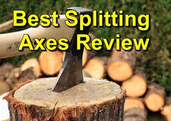 10 Best Splitting Axes Review