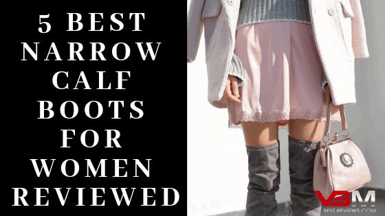 5 Best Narrow Calf Boots for Women
