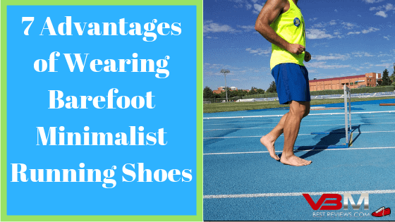 Benefits of Using Barefoot Running Shoes