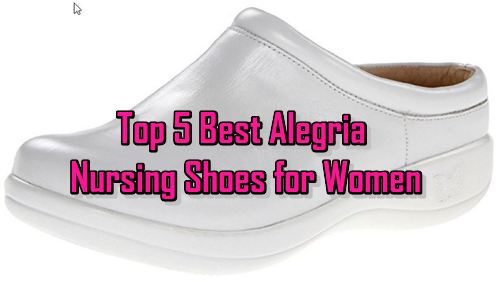 Best Nursing Shoes Alegria