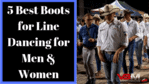 Best Boots for Line Dancing