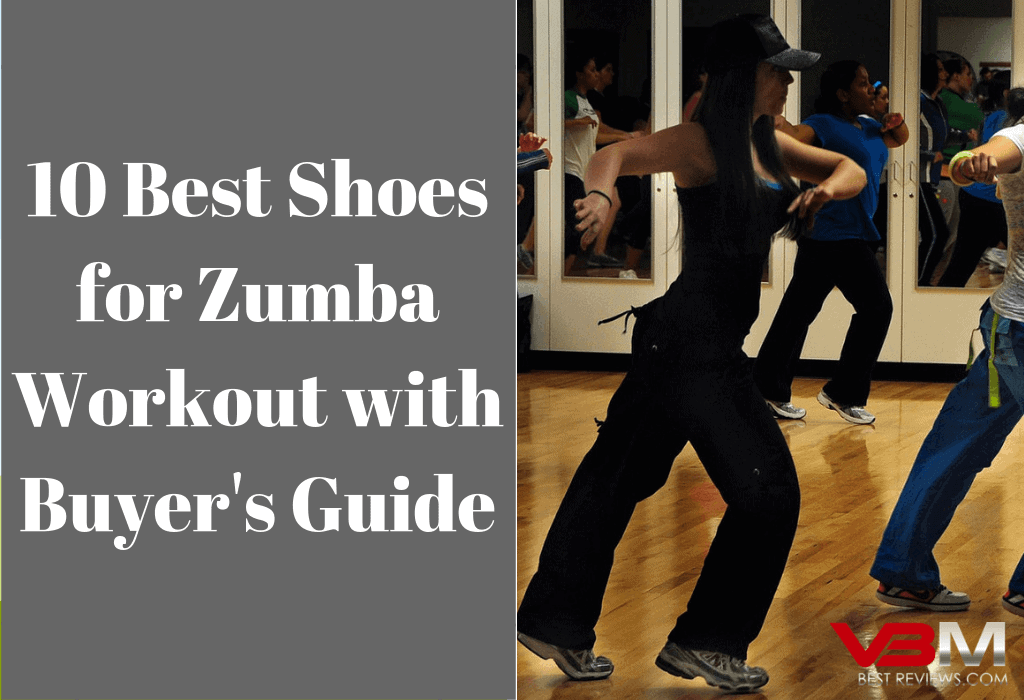 7c5097441 Top 10 Best Shoes for Zumba Dance Workout Reviews Updated for 2019 ...