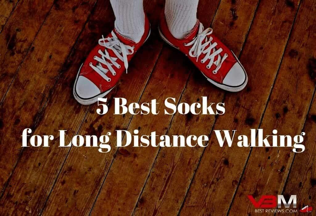Best Socks for Long Distance Walking