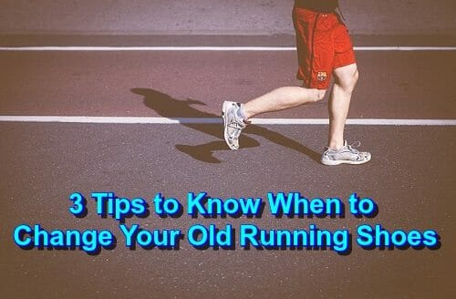 Best Time to Change Your Old Running Shoes