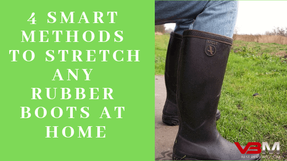 Can You Stretch Rubber Boots Guide