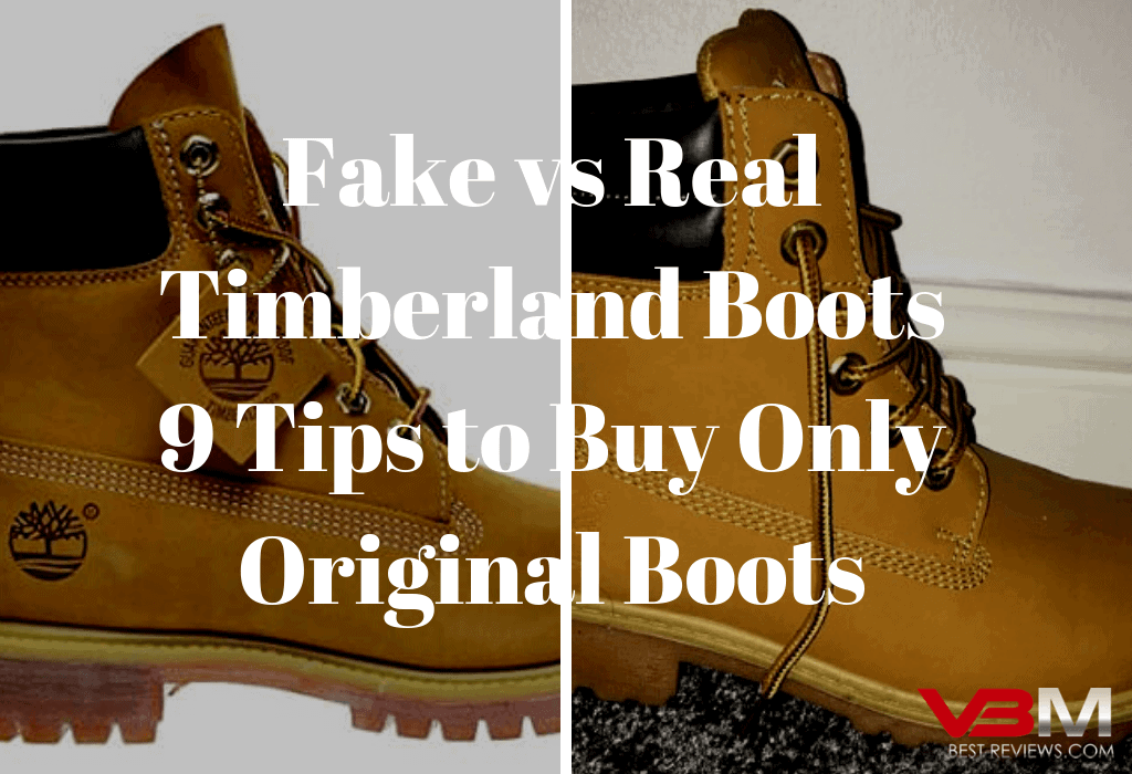 8445e73b150a Fake Timberlands vs Real Ones – 9 Tips to Save Yourself from Counterfeit Timberland  Boots