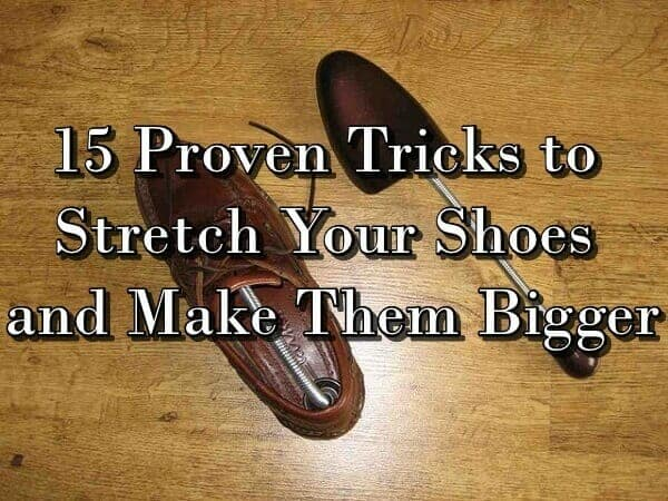 444e3ed287d2 How to Make Your Shoes Bigger - 15 Simple Tricks To Stretch Your ...