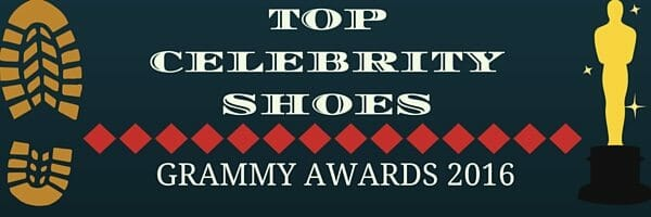 Top Ten Celebrity Shoes of 2016 Grammy Awards