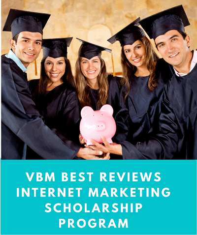 Home → VBM Best Reviews Internet Marketing Scholarship Program